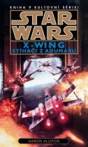 Aaron Allston: STAR WARS X-Wing Stíhači z Adumaru