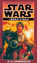 Ann C. Crispinová: STAR WARS Léčka v ráji