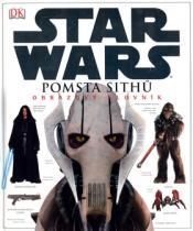 James Luceno: STAR WARS Pomsta Sithů Obrazový slovník