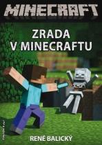 René Balický: Zrada v Minecraftu