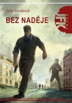 Julie Nováková: Bez naděje