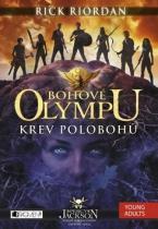 Rick Riordan: Bohové Olympu Krev polobohů