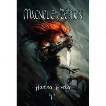 Hanina Veselá: Magnólie a démon