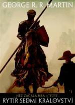 George R.R. Martin: Rytíř sedmi království