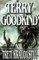 Terry Goodkind: Meč pravdy Třetí království