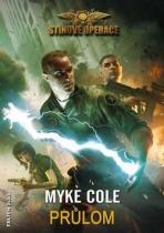Myke Cole: Průlom