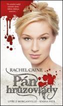 Rachel Caine: Pán hrůzovlády