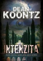 Dean Koontz: Intenzita