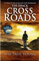 William Paul Young: Cross roads
