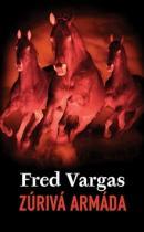 Fred Vargas: Zúrivá armáda