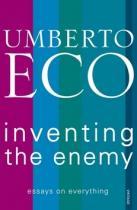 Umberto Eco: Inventing the Enemy
