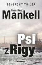 Henning Mankell: Psi z Rigy