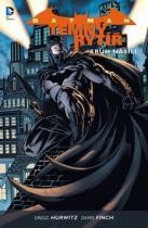 Gregg Hurwitz: Batman Temný rytíř 2 Kruh násilí