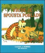 Bill Watterson: Calvin a Hobbes Všude je spousta pokladů