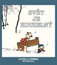Bill Watterson: Calvin a Hobbes Svět je kouzelný