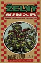 Peter Laird: Želvy Ninja Menu číslo 1