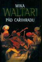 Mika Waltari: Pád Cařihradu