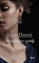 Sylvia Dayová: Škandalózne vzťahy