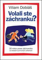Viliam Dobiáš: Volali ste záchranku?