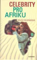 Helen Fieldingová: Celebrity pro Afriku