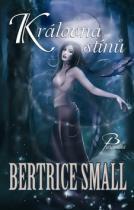 Bertrice Small: Královna stínů