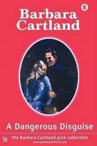 Barbara Cartland: Nebezpečná maškaráda