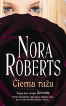 Nora Robertsová: Čierna ruža