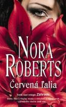 Nora Robertsová: Červená ľalia