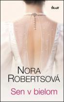 Nora Robertsová: Sen v bielom