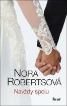 Nora Robertsová: Navždy spolu