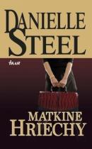 Danielle Steelová: Matkine hriechy