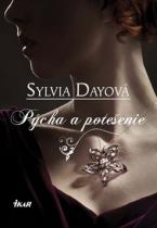 Sylvia Dayová: Pýcha a potešenie
