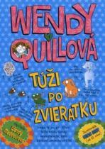 Wendy Meddour: Wendy Quillová túži po zvieratku