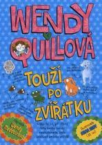 Wendy Meddourová: Wendy Quillová touží po zvířátku