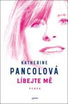 Katherine Pancolová: Líbejte mě