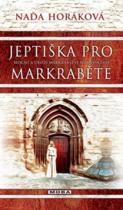 Naďa Horáková: Jeptiška pro markraběte