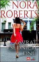 Nora Robertsová: Závrať všedních dnů