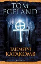 Tom Egeland: Tajemství katakomb