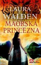 Laura Walden: Maorská princezna