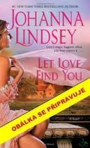 Johanna Lindseyová: Láska si tě najde