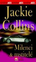 Jackie Collins: Milenci a mstitelé