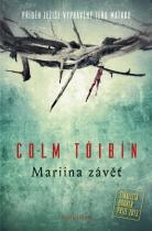 Colm Tóibín: Mariina závěť