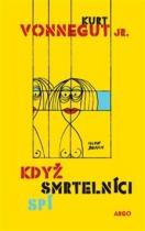 Kurt jr. Vonnegut: Když smrtelníci spí