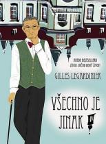 Gilles Legardinier: Všechno je jinak!
