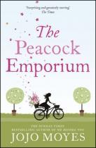Jojo Moyesová: The Peacock Emporium