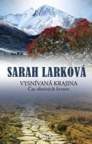 Sarah Larková: Vysnívaná krajina
