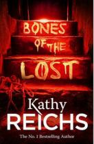 Kathy Reichs: Bones of the Lost