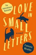 Francesc Miralles: Love In Small Letters