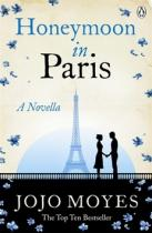 Jojo Moyesová: Honeymoon in Paris