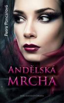 Petra Poncarová: Andělská mrcha